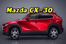"Mazda CX-30 เซ็กเมนต์ใหม่ ""compact crossover SUV"""